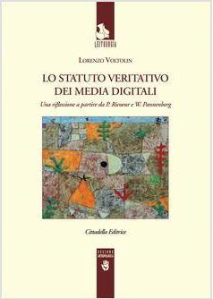 Lo statuto veritativo dei media digitali - Una riflessione a partire da P. Ricoeur e W. Pannenberg
